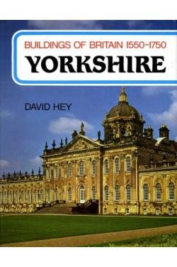 Buildings of Britain 1550-1750 : Yorkshire