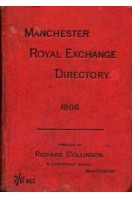 Directory and Guide to the Manchester Royal Exchange for 1906