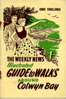 The 'Weekly News' Illustrated Guide to Walks Around Colwyn Bay