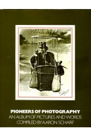 Pioneers of Photography : An Album of Pictures and Words