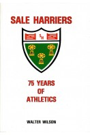 Sale Harriers : 75 Years of Athletics (Signed By Author)