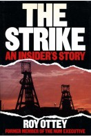 The Strike : An Insider's Story