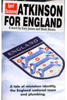 Arkinson for England (Signed By Author)