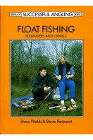 Float Fishing : Still Waters and Canals