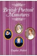 British Portrait Minaitures : A History