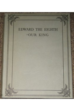Edward the Eighth - Our King