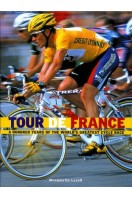 Tour De France : A Hundred Years of the World's Greatest Cycle Race