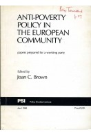Anti-Poverty Policy in the European Community : Papers Prepared for a Working Party (Signed by One author)