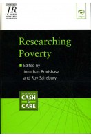 Researching Poverty : 100 Years since Seebohm Rowntree's First Study of Poverty in York (Signed By Author)