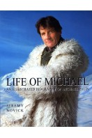 Life of Michael : An Illustrated Biography of Michael Palin