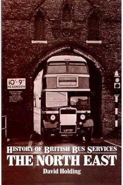 A History of British Bus Services : The North East