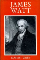 James Watt : Inventor of a Steam Engine