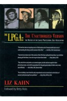The LPGA : The Unauthorized Version : The History of the Ladies Professional Golf Association
