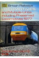 ABC British Railways Locomotives and Multiple-Units including Preserved Locomotives 1977
