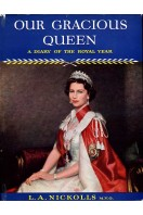 Our Gracious Queen : A Diary of the Royal Year