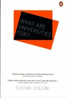 What Are Universities For?  (Signed By Author)