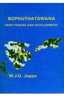 Bophuthatswana : Land Tenure and Development
