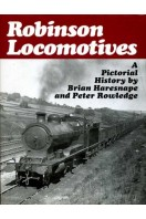 Robinson Locomotives : A Pictorial History