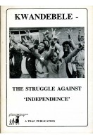 Kwandebele - The Struggle Against 'Independence'