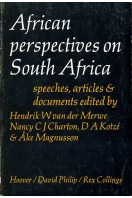 African Perspectives on South Africa : Speeches, Articles & Documents