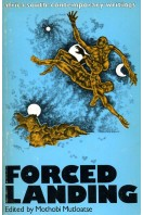 Forced Landing: Africa South, Contemporary Writings