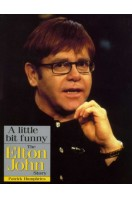 A Little Bit Funny : The Elton John Story