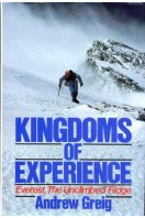 Kingdoms of Experience : Everest, the Unclimbed Ridge
