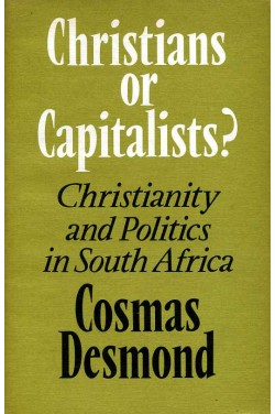 Christians or Capitalists? : Christianity and Politics in South Africa