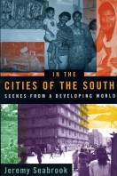 In the Cities of the South : Scenes from a Developing World