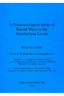 A Palaeoecological Study of Raised Mires in the Humberhead Levels