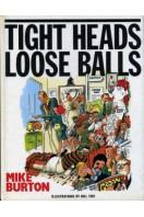 Tight Heads, Loose Balls