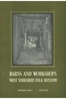 Barns and Workshops : West Yorkshire Folk Museum