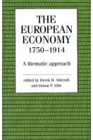 The European Economy, 1750 - 1914
