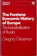 The Fontana Economic History of Europe Vol 4 Section 7 : The Industrialization of Russia
