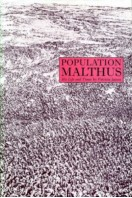 Population Malthus : His Life and Times