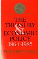 The Treasury and Economic Policy, 1964-1985