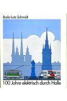 100 Jahre elektrisch durch Halle