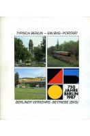 Typisch Berlin - Ein BVG - Portrait. : 750 Jahre Berlin 1987