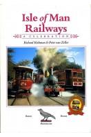 Isle of Man Railways : A Celebration (Signed By Author)
