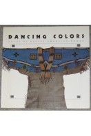 Dancing Colors : Paths of Native American Women