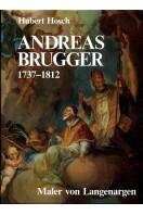 Andreas Brugger (1737-1812), Maler von Langenargen (Bodensee-Bibliothek)