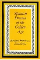 Spanish Drama of the Golden Age (Pergamon Oxford Spanish)