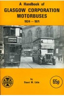 A Handbook of Glasgow Corporation Motorbuses 1924-1971 (motor buses)