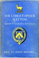 Sir Christopher Hatton : Queen Elizabeth's Favourite