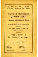 A Welsh Literature Exhibition - Eisteddfod Genedlaethol Frenhinol Cymru