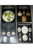 Investing in Clocks & Watches : Investing in Pottery & Porcelain and Investing in Silver : Three Books for the Investor