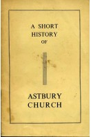 A Short History of Astbury Church