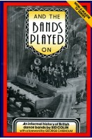And the Bands Played on : British Dance Bands