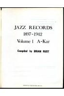 Jazz Records 1897-1942 : Volume 1  A-Kar