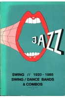 Swing Discography : Jazz, Swing 1920-1985 : Swing, Dance Bands & Combos, Vol.1: A-Ba